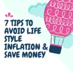 7 Tips to Avoid Lifestyle Inflation & Save Money