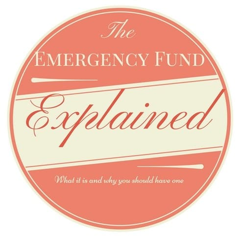 The Emergency Fund Explained What it is and why you should have one