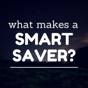 Save More Money: 3 Tips To Become a Smart Saver