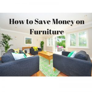 How to Save Money on Furniture for your home