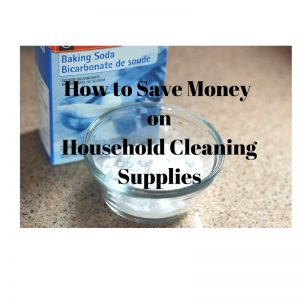 How to Save Money on Household Cleaning Supplies