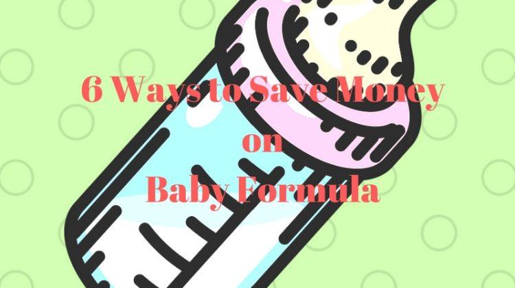 6 Ways To Save Money On Baby Formula