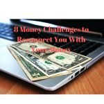 8 Money Challenges to Reconnect You with Your Money