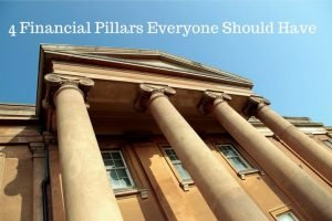 4 Financial Pillars Everyone Should Have