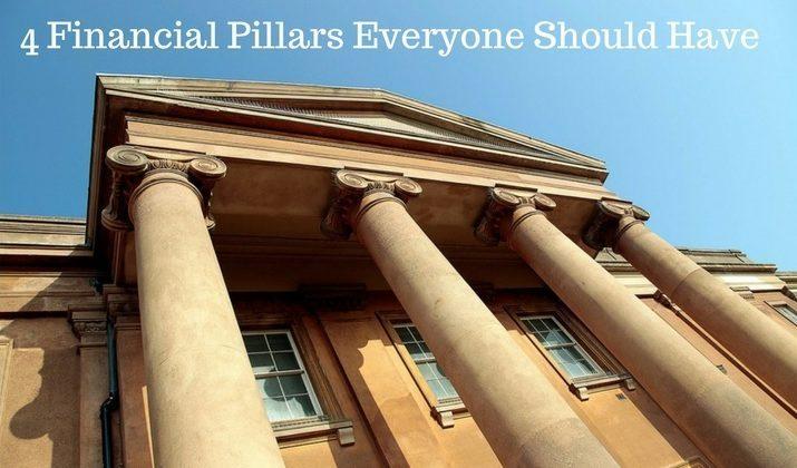 4 Financial Pillars Everyone Should Have