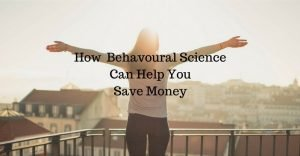 How Behavoral Science Can Help You Save Money
