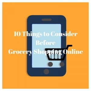10 Things to Consider Before Grocery Shopping Online