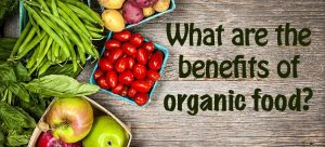 benefits of organic food at grocery store