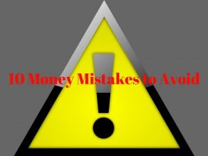 10 money mistakes to avoid