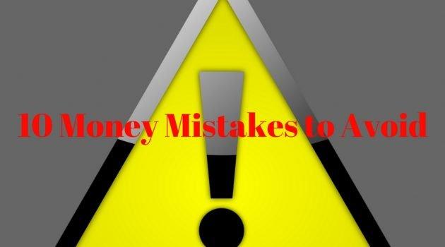 12 Money Mistakes to Avoid
